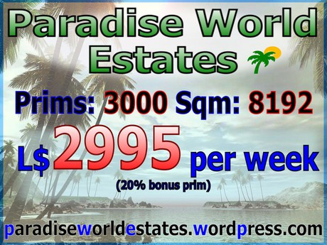 Paradise World Estates - L$ 2995 - 3000 prims - Land For Sale - Land Rentals