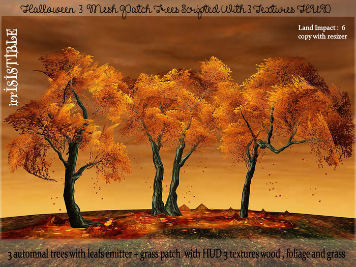 irrISIStible : HALLOWEEN AUTUMN MESH PATCH TREES SCRIPTED + MULTI TEXTURES HUD