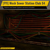 [FYI] Mesh Sewer Station Club S4