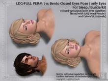 LDG-FULL PERM 714 Bento Closed Eyes Pose / only Eyes / for Sleep / Builderkit