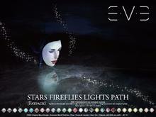 E.V.E Stars Fireflies Light Path {FATPACK} v.3.0