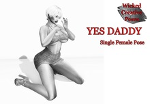 WCP ~ YES DADDY SINGLE FEMALE POSE