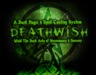 DEATHWISH | Spell Casting System