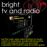 Bright TV and Radio - Enjoy web pages, video, music & parcel audio: bookmarks, media guide & more!