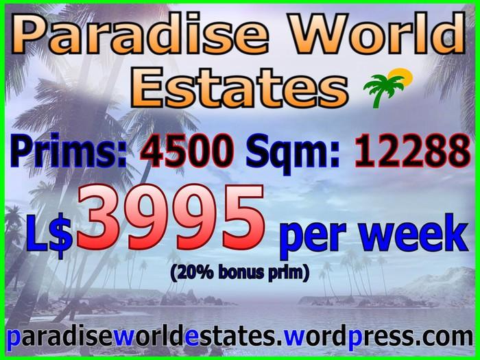 Paradise World Estates - L$ 3995 - 4500 prims - Land For Sale - Land For Rent