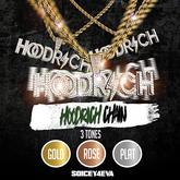 !SOICEY4EVA! Hood Rich Chain (FATPACK!)