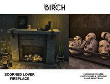 .BIRCH Scorned Lover Fireplace
