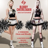 LEGENDAIRE BLOODY CHEERLEADER