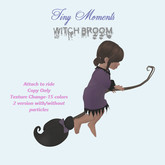 [Tiny Moments]- Witch Broom
