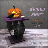 "[CIRCA] - ""WICKED NIGHT"" - Pumpkin Coffin Table GIFT!"