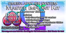 Omega System Kit - Implant Kit (Consumer Edition)