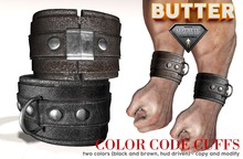{BUTTER} cuffs BLACK and BROWN