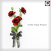 Deadly poppy bouquet gift%28or hunt%29