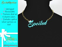 -LT- Spoiled Necklace {ADD ME}