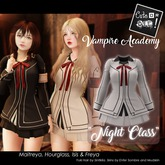 """[CoD!] """"Vampire Academy"""" Night Class (Maitreya, Hourglass, Isis & Freya)"""