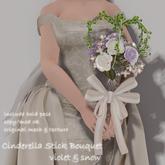 *N*Cinderella Stick Bouquet #V&S<VEND>