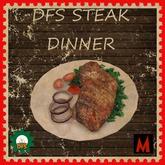 DFS Steak Dinner