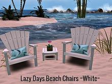 Lazy Days Beach Chairs ~White~