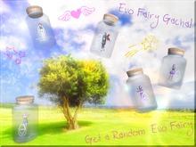 EVO Fairy Gacha > Get a Random Evo Fairy !