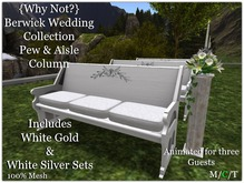 {Why Not?} Berwick Wedding Pew & Columns-Boxed