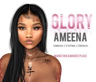 GLORY. / Ameena \