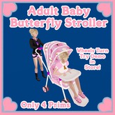 AB Designs Adult Baby Butterfly Stroller
