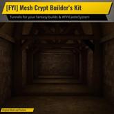 [FYI] Mesh Crypt Builder's Kit For #FYICastleSystem