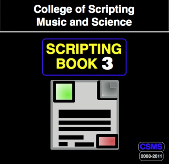 College of Scripting Music and Science SCRIPTING BOOK 3