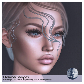 .Elemiah.Shapes. G05 - for Genus Baby face & Maitreya