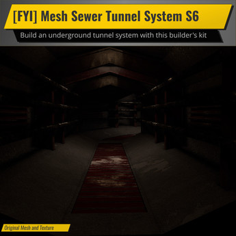 [FYI] Mesh Sewer Tunnel System S6
