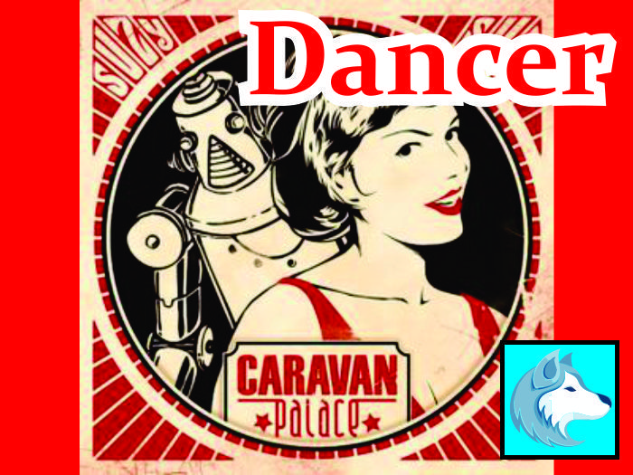 Caravan Palace - Suzzy DANCER boxed