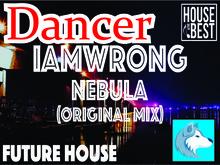 I Am Wrong - Nebula (Original Remix)(DANCER)  Boxed