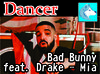 Bad Bunny feat. Drake - Mia (DANCER ) BOXED