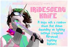 ~CRDM~ Iridescent Knife