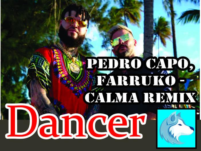 Targaryen Pedro Capo, Farruko - Calma Remix (Dancer) BOXED