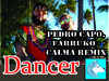 Pedro Capo, Farruko - Calma Remix (Dancer) BOXED
