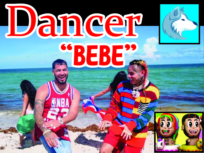BEBE - 6ix9ine, Anuel Aa (DANCER) BOXED