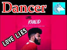 Khalid & Normani - Love Lies  Dancer BOXED
