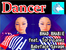 Bhad Bhabie feat. Tory Lanez - Babyface Savage Dancer Boxed