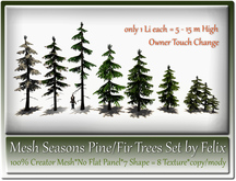 Mesh Seasons Pine-Fir Trees Set by Felix 7 Shape=1 Li each c/m