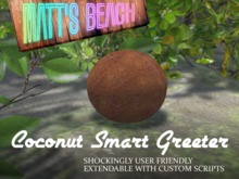 Coconut Greeter - Low Spam, User Scriptable