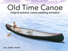 Old Time Canoe for Authentic Canoe Paddling Experience