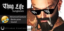 UC - Thug Life - Sunglasses