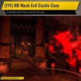 [FYI] HD Mesh Evil Castle Cave