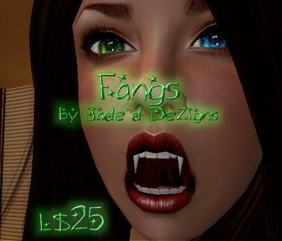 * Jade`d DeZigns * Fangs