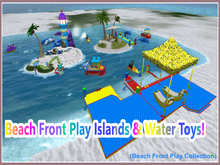 Beach Front Play Islands & Water Toys!