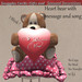 'Snuggle' heart bear with message and song