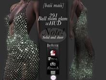 baii maii 291 Ball room glam wHUD Mai Slink Belle TMP