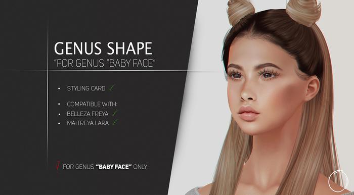 """Genus """"Baby Face"""" Shape 1.0 (Wear Me!)"""