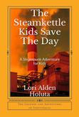 The Steamkettle Kids Save The Day - A Werk Book